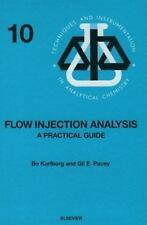 Flow Injection Analysis: A Practical Guide (Techniques and Instrumenta-ExLibrary