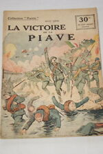 COLLECTION PATRIE N°97 LA VICTOIRE DE LA PIAVE GROC GUERRE 1918 ILLUSTRE