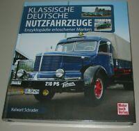 Bildband Klassische Deutsche Nutzfahrzeuge Enzyklopädie erloschener Marken Buch!