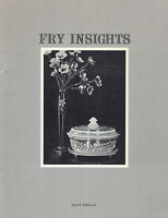 Fry Insights - James R. Lafferty Sr. (PB, 1968, 1st Edition, Signed 1 of 1000)