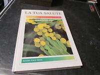 La Tua Salud Anuario 1991 Enciclopedia De Medicina Oficial Y Natural