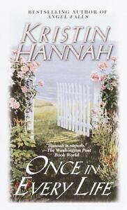 Once in Every Life a novel by Kristin Hannah paperback book FREE SHIPPING hanna