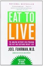 Eat to Live Amazing Nutrient-Rich Program for Fast Weight Lossby  Joel Fuhrman