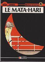 CARGO 4. Le Mata-Hari. SCHETTER 1987. Glénat  EO. NEUF