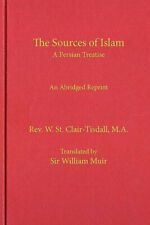 The Sources of Islam by Bill Warner.