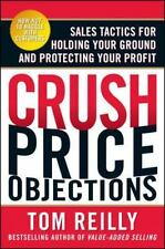 Crush Price Objections: Sales Tactics for Holding Your Ground and Protecting You