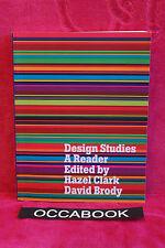 Design Studies: A Reader (Anglais) - Hazel Clark et David Brody