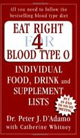 Eat Right for Blood Type O: Individual Food, D... by D'Adamo, Peter J. Paperback