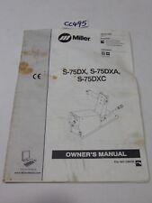 Miller Mig Welder Owner'S Manual For S-75Dx -75Dxa -75Dxc Om-223 606E Original
