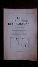 Les dialectes belgo-romans 1956 E.O linguistique patrimoine