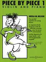 PIECE BY PIECE 1 Nelson Complete Violin & Piano