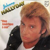 VINYLE / 45t / SINGLE : JOHNNY HALLYDAY - MON AMERIQUE À MOI -SOLO UNA PREGHIERA