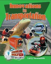 Problem Solved! Your Turn to Think Big: Innovations in Transportation by...
