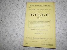 1916.Deuxième livre jaune français.Lille 1916.14-18.Welschinger
