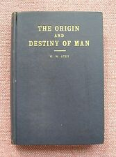 The Origin and Destiny of Man ~ W W Otey ~ Church Of Christ ~ Black HB ~ 1938