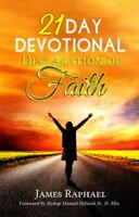 21 Day Devotional Declaration of Faith (Paperback or Softback)