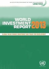 World Investment Report 2013: Global Value Chains - Investment and Tra-ExLibrary