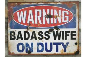 FUNNY VINTAGE RUSTIC STYLE METAL SIGN WARNING BADASS WIFE ON DUTY UK SELLER