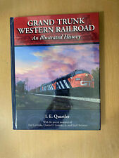 Grand Trunk Western Railroad: An Illustrated History