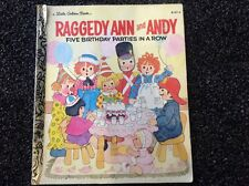 Vintage Little Golden Book Raggedy Ann and Andy - Five Birthday Parties in a Row