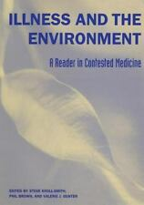 Illness and the Environment: A Reader in Contested Medicine by