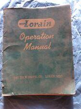 Thew-Lorain Crane Shovel Manual Dragline Heavy Equipment Operation Maintenance