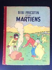 Bibi Fricotin et les martiens Lacroix EO BON ETAT