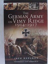 The German Army on Vimy Ridge 1914 - 1917 by Jack Sheldon (2014, Paperback) WWI