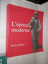 L EPOCA MODERNA Volume Terzo Storia dell arte Raffaele De Grada Morano 1979 di