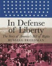 In Defense of Liberty: The Story of America's Bill of Rights (Orbis Pictus Honor