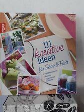 111 kreative Ideen für Gäste & Feste Tischdeko Rezepte Tips Gastgeber