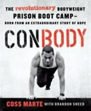 ConBody - The Revolutionary Bodyweight Prison Boot Camp (2018, Trade Paperback)