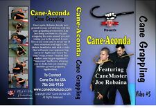 Cane-Aconda: Cane Self Defense Grappling Vol. 5 Instructional DVD