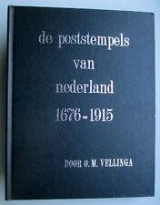 DE POSTSTEMPELS VAN NEDERLAND 1676 - 1915, door O.M. Vellinga