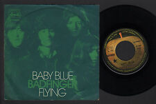 """7"""" BADFINGER BABY BLUE / FLYING MADE IN ITALY 1972 APPLE RECORDS BY EMI ITALIANA"""