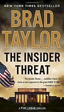 The Insider Threat (A Pike Logan Thriller) by Brad Taylor