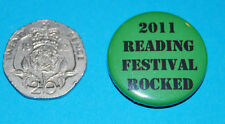 2011 READING FESTIVAL ROCKED - TELL US THE YEAR -  Button Badge 25mm (450)