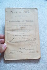 FOWLER AND WELLS HOW TO TALK A POCKET MANUEL 1857