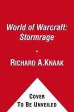 Stormrage by Richard A. Knaak (2010, Paperback)
