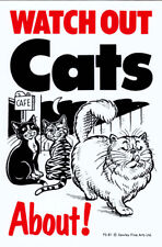 NEW Watch Out Cats About Sign Pet Door Wall Fence Gate