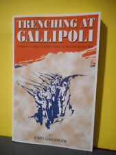 Trenching At Gallipoli:A Newfoundland Soldier's Story of the First World War