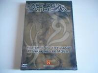 DVD NEUF - L'ART DU TATOO / L'HISTOIRE DU TATOUAGE A TRAVERS LES AGES