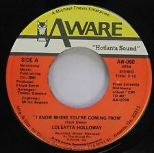 Soul 45 Loleatta Holloway - I Know Where You'Re Coming From / Loleatta Holloway