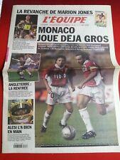 journal l'équipe 18/08/2001 MONACO EMMANUEL PETIT MARION-JONES ALESI