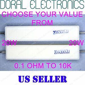 2 pcs 20W from 0.1 OHM to 10K 5% Ceramic Cement Power Resistor 20 W 20WATT WATT