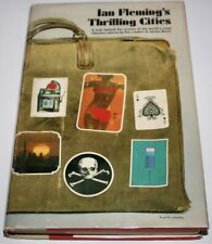 Thrilling Cities by Ian Fleming 1964 - Book Club Edition HC/DJ