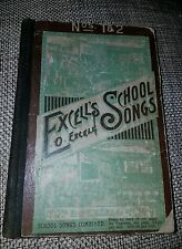 Excell's School Songs Book 1887 Chicago Full List of Concert Songs