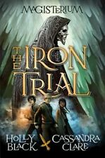 The Iron Trial by Holly Black (Hardback, 2014)