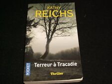 TERREUR A TRACADIE By KATHY REICHS<>ROBERT LAFFONY BOOKS<>ISBN:9782266201735