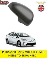 TOYOTA PRIUS 2010 – 2015   DOOR WING MIRROR COVER PRIMED DRIVER SIDE RIGHT need